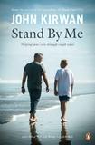 Stand by Me by John Kirwan