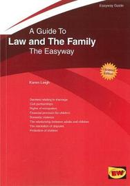 Guide To Family Law by Karen Leigh