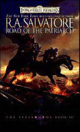 Forgotten Realms: Road of the Patriarch (Sellswords #3) by R.A. Salvatore