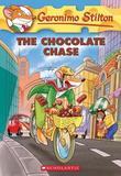 Geronimo Stilton #67: The Chocolate Chase by Stilton,Geronimo