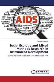 Social Ecology and Mixed Methods Research in Instrument Development by Kennedy Lasonja