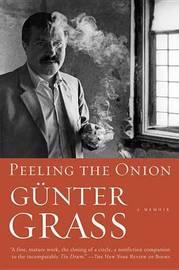 Peeling the Onion by Gunter Grass