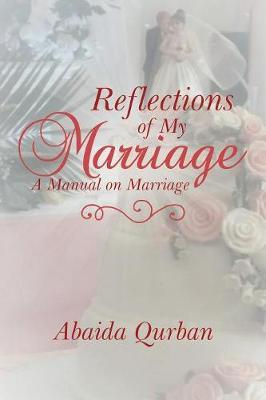 Reflections of My Marriage by Abaida Qurban