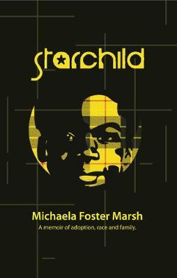 Starchild by Michaela Foster Marsh