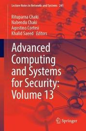 Advanced Computing and Systems for Security: Volume 13