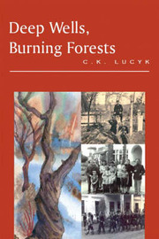 Deep Wells, Burning Forests by C.K. Lucyk image