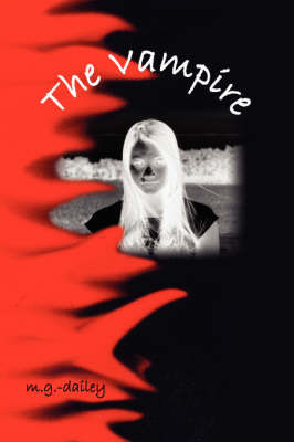 The Vampire by m.g., dailey