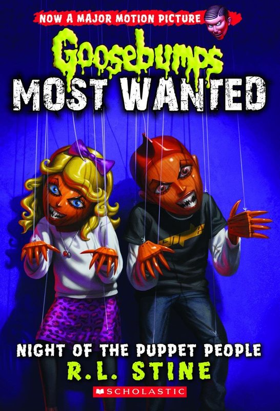 Night of the Puppet People (Goosebumps Most Wanted #8) by R.L. Stine