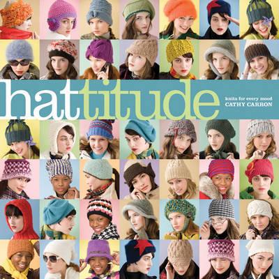 Hattitude by Cathy Carron