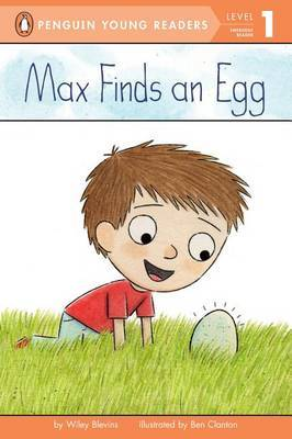 Max Finds An Egg by Bonnie Bader