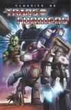 Transformers Classics Uk Volume 2 by Wilf Prigmore