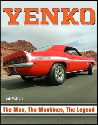 YENKO - the Man the Machine, the Legend by Bob McClurg image