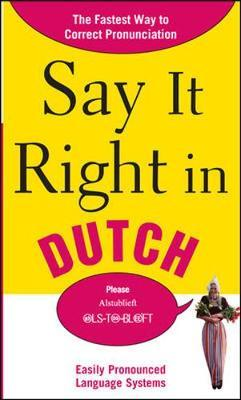 Say It Right in Dutch by EPLS