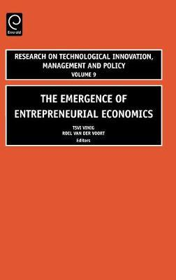 The Emergence of Entrepreneurial Economics