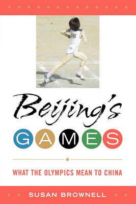 Beijing's Games by Susan Brownell image