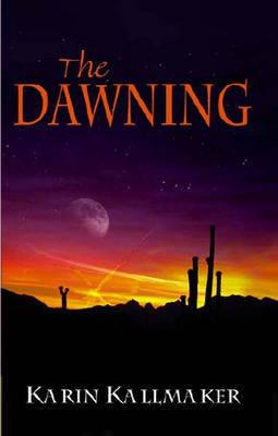 The Dawning by Karin Kallmaker