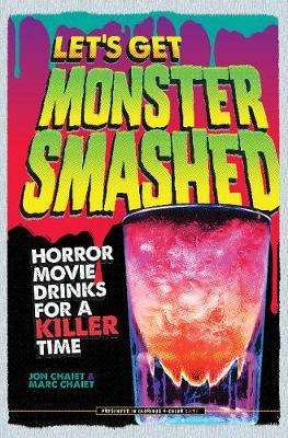Let's Get Monster Smashed by Jon Chaiet image