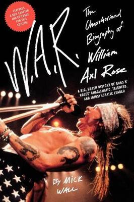 W.A.R. by Mick Wall