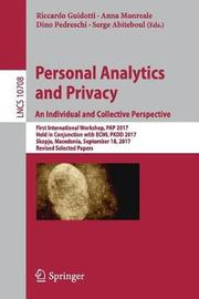 Personal Analytics and Privacy. An Individual and Collective Perspective
