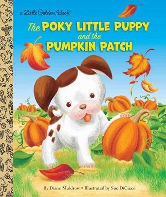 Poky Little Puppy and the Pumpkin Patch by Diane Muldrow image