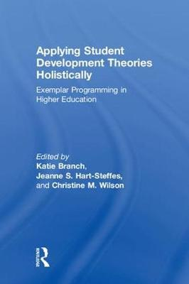 Applying Student Development Theories Holistically