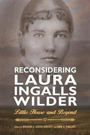 Reconsidering Laura Ingalls Wilder