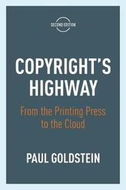 Copyright's Highway by Paul Goldstein