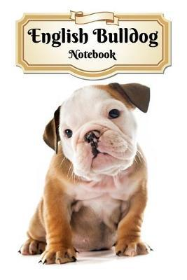 English Bulldog Notebook by Notebooks Journals Xlpress