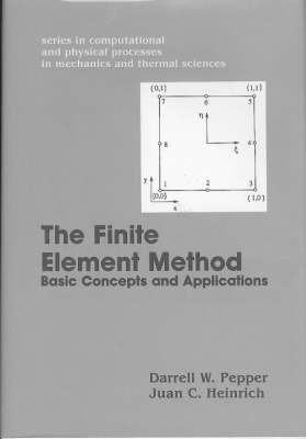 Finite Element Method: Basic Concepts and Applications by D.W. Pepper image