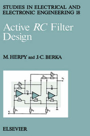 Active RC Filter Design: Volume 18 by Miklos Herpy