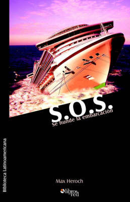 S.O.S. Se Hunde La Embarcacion by Max Heroch