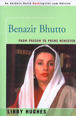 Benazir Bhutto by Libby Hughes
