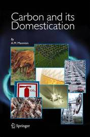 Carbon and Its Domestication by Antoinette Mannion