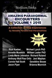 Amazing Paranormal Encounters by Rick Kueber