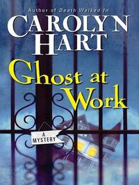 Ghost at Work by Carolyn Hart