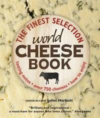 The World Cheese Book by Juliet Harbutt image