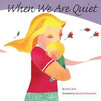 When We Are Quiet by Stacy Sims
