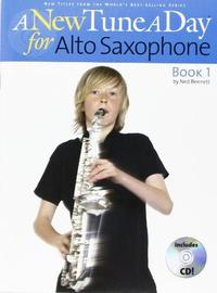 A New Tune A Day: Alto Saxophone - Book 1 (CD Edition): [Book 1]