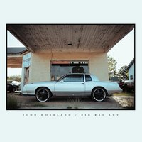 Big Bad Luv (LP) by John Moreland image
