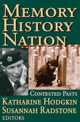 Memory, History, Nation by Susannah Radstone image