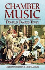Chamber Music by ,Donald,F Tovey