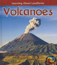 Volcanoes ( Learning About Landforms ) by Chris Oxlade