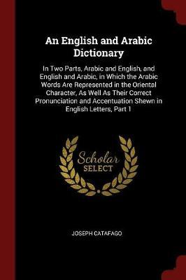 An English and Arabic Dictionary by Joseph Catafago