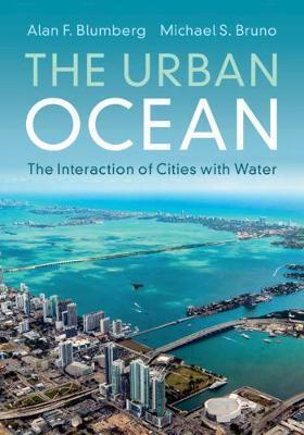 The Urban Ocean by Alan F. Blumberg