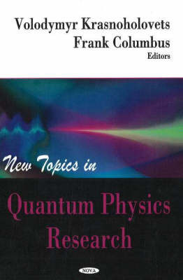 New Topics in Quantum Physics Research image