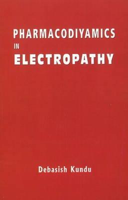 Pharmacodynamics in Electropathy by Kundu Debashish image