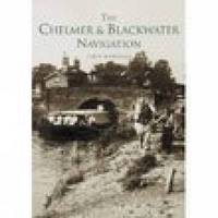 Chelmer and Blackwater Navigation by Marion A Marriage image