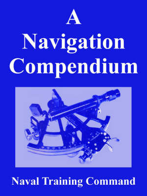 A Navigation Compendium by Naval Training Command