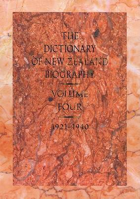 The Dictionary of New Zealand Biography: v. 4: 1921-1940