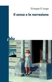 Il Senso E La Narrazione by Giuseppe O Longo image
